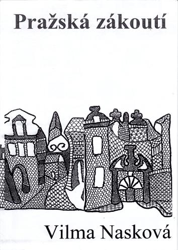 Pražská zákoutí (Vilma Nasková)