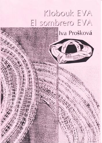 Klobouk Eva (Iva Prošková)