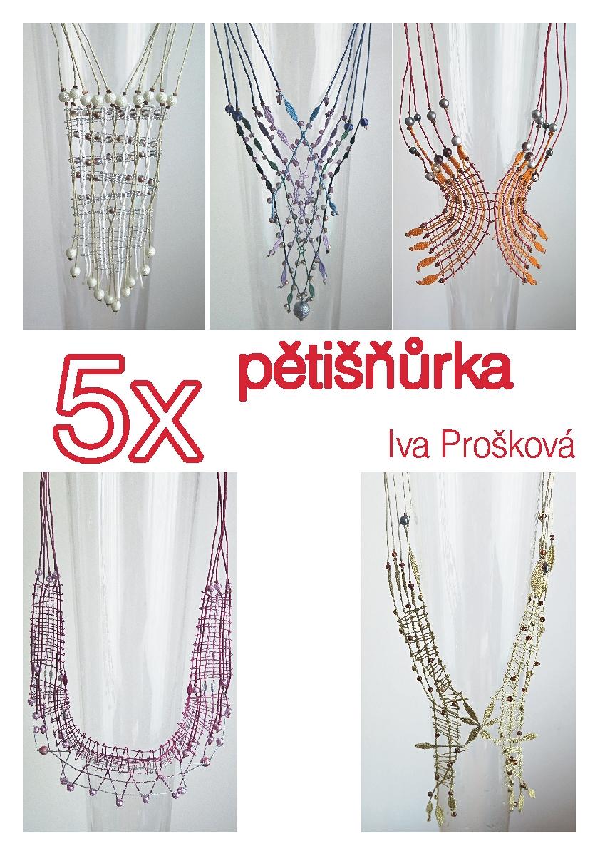 5x pětišňůrka - dlouhé náhrdelníky (Iva  ...