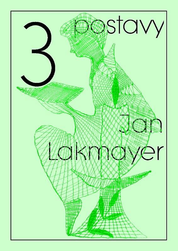 3 postavy (Jan Lakmayer)