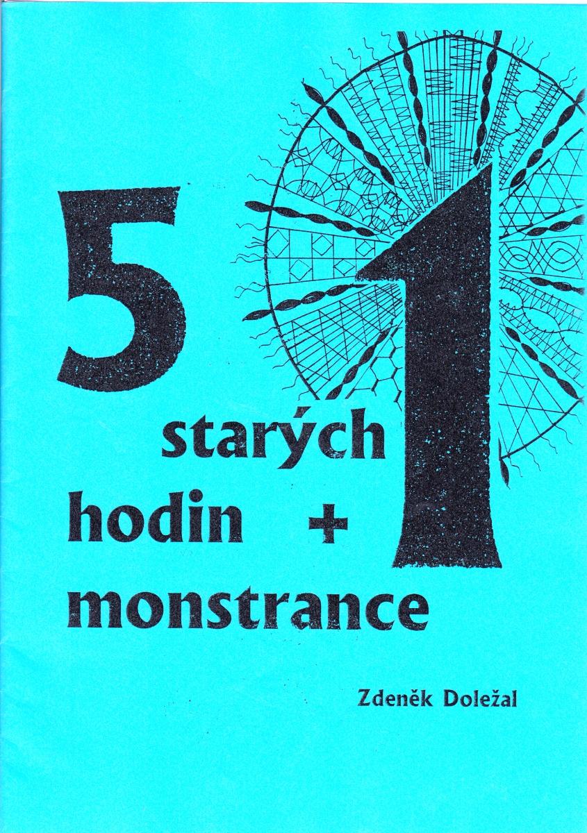 5 starých hodin + 1 monstrance (Zdeněk Doležal)