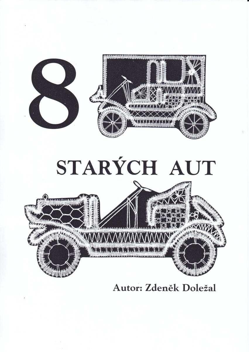 8 starých aut (Zdeněk Doležal)