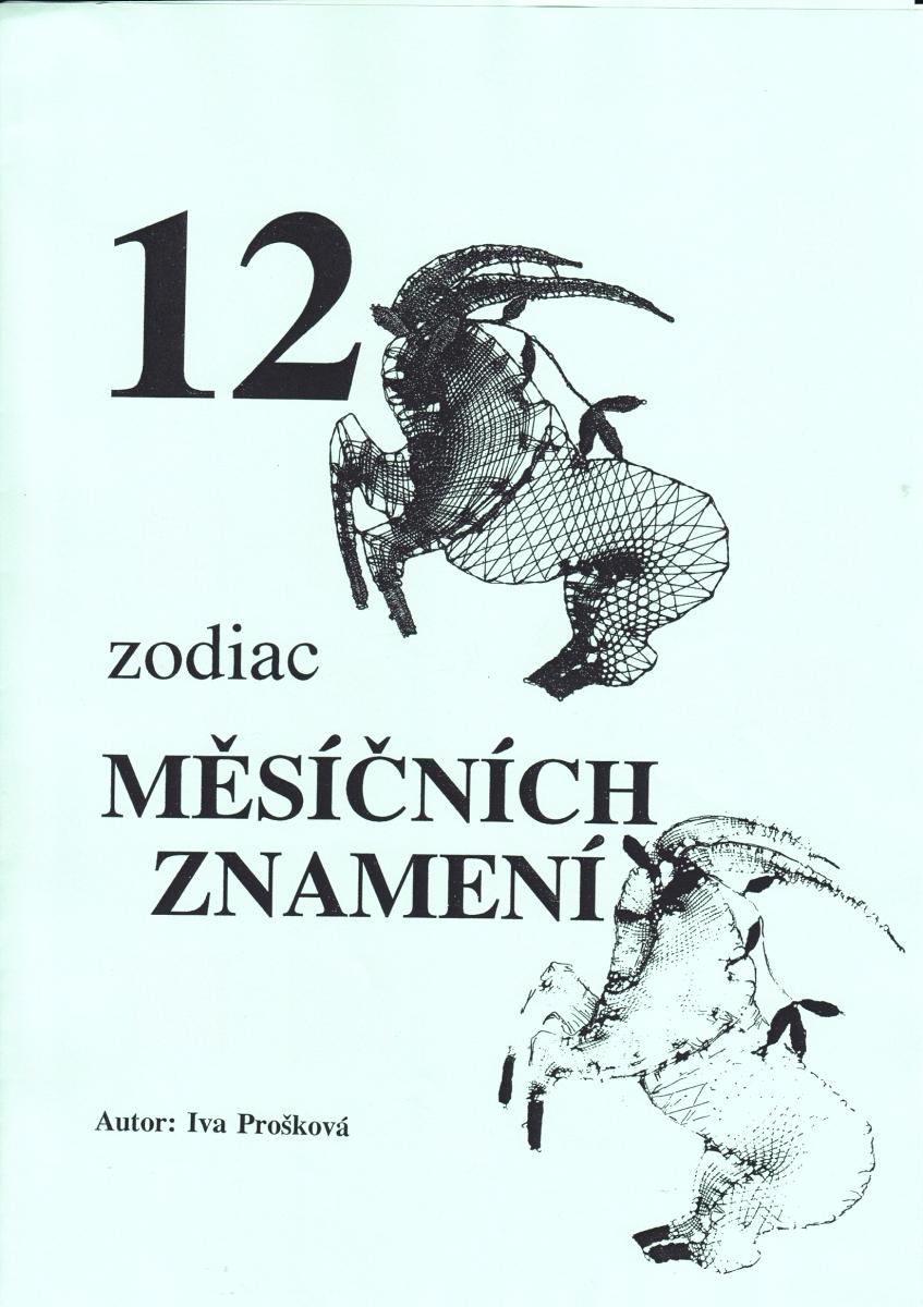 12 měsíčních znamení (Iva Prošková)