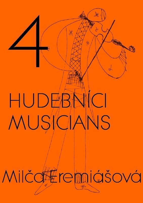 4 hudebníci (Milča Eremiášová)