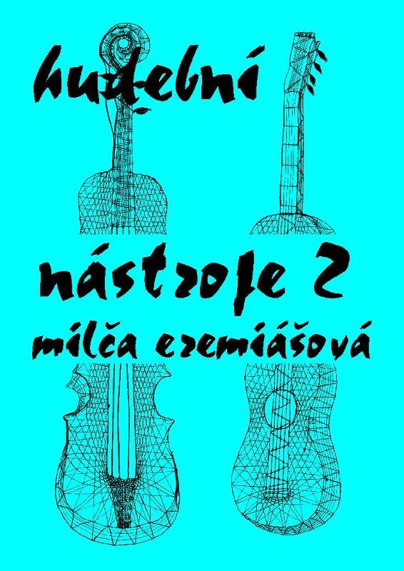 Hudební nástroje 2 (Milča Eremiášová)