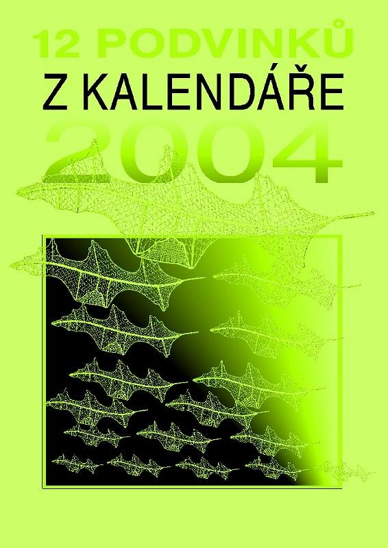 12 podvinků z kalendáře 2004 (Iva Prošková)
