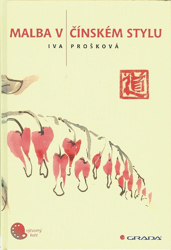 Malba v čínském stylu (Iva Prošková)