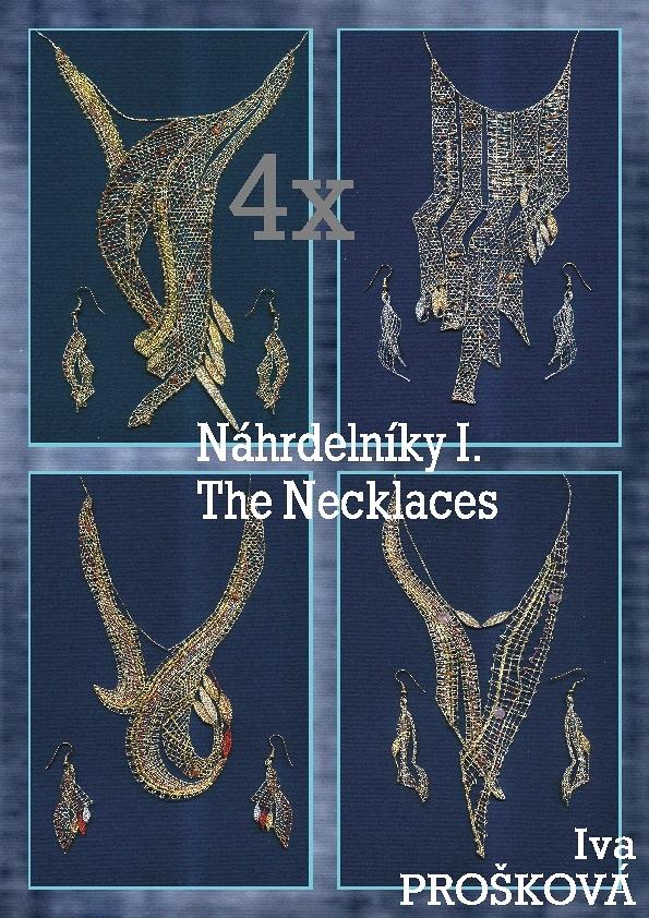 4 náhrdelníky, I. Prošková