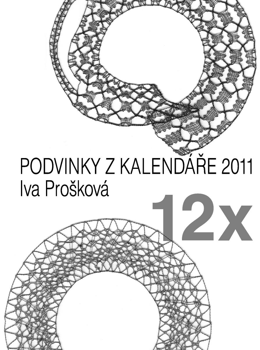 12x Podvinky ke kalendáři 2011 (Iva Prošková)