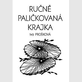 Hand made bobbin lace, I. Proskova