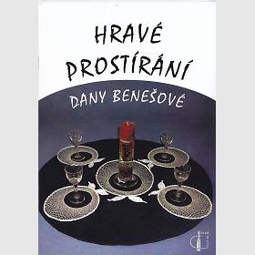 Dana Benešová - Hravé prostírání